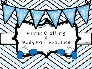 Winter Clothing and Body Part Practice
