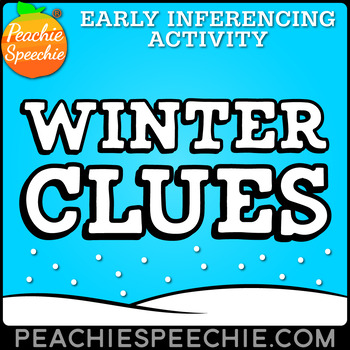 Winter Clues - Early Inferencing Activity