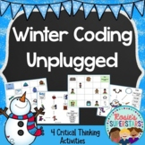 Winter Coding Unplugged ~ Great for Hour of Code™