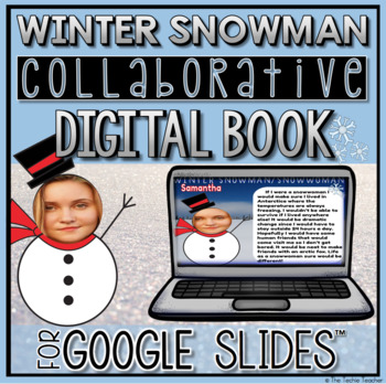 Winter Collaborative Digital Book in Google Slides ☃
