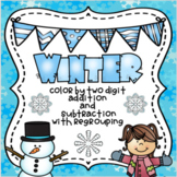 Winter Color By Two Digit Addition And Subtraction With Re