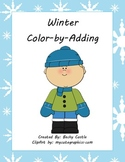 Winter Color-by-Adding (4 Total) Leveled Easy & Hard