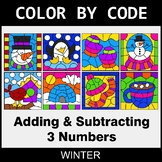 Winter Color by Code - Adding & Subtracting 3 Numbers