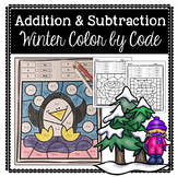 Winter Color by Code: Addition & Subtraction Facts