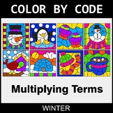 Winter Color by Code - Algebra: Multiplying Terms