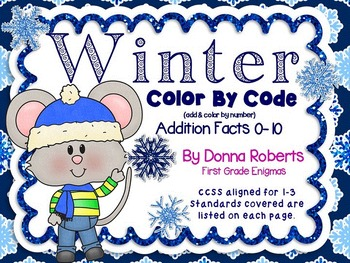 Winter Color by Code Color by Answers Basic Addition Facts 0-10