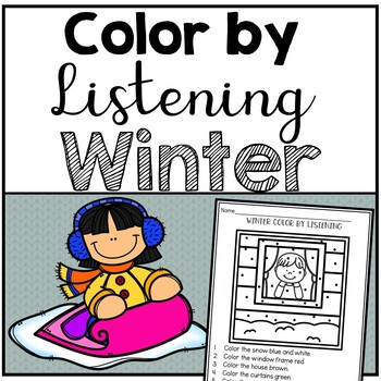 Winter Color by Listening (A Following Directions Activity)