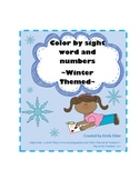Winter Color by Sight Words and Numbers