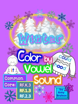 Winter Color by Vowel Sound - Short, Long, & Irregular Vowel Sound Activities