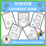 Winter Coloring Book With Writing Pages and Covers