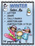 Winter Coloring Pages by Letter, Shape, Tally Marks, Addition,Subtraction 0 - 20