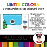 Winter Colors A Comprehension Adapted Book
