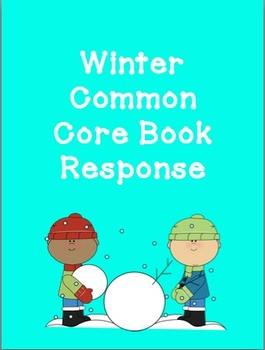 Winter Common Core Book Response