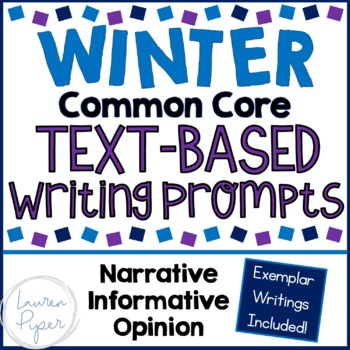 Winter Common Core Text Based Writing Prompts