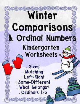 Winter Comparisons and Ordinal Numbers Kindergarten NO PREP Math Worksheets