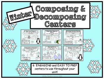 Winter Composing and Decomposing Numbers Unit Centers- Math Centers