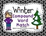 Compound Words | Winter Compound Words | Winter Activities