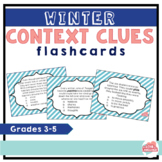 Winter Context Clues Flashcards--Flashcards for Grades 3-5