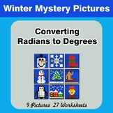 Winter:  Converting Radians To Degrees - Math Mystery Pict