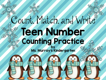 Winter Count, Match, and Write. Teen Number Practice