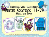 Winter Counting 11-20 {Subitizing with Tally Marks}