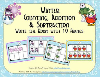 Winter Counting, Addition & Subtraction with Ten Frames {Subitizing}