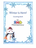 Winter is Here Adapted Counting Book!