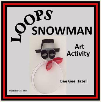 LOOPS SNOWMAN  Winter Fraction Craft  (art activity with a little bit of math)