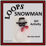 LOOPS SNOWMAN  Winter Fraction Craft  (art activity with a