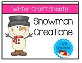 Winter Craft Sheets - Snowman Creations