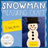 Holiday/Winter Craft- Snowman Measuring