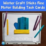 Winter Craft Sticks Fine Motor Building Task Cards