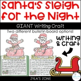 Winter Craft & Writing Activity | If I had Santa's Sleigh for the Night!