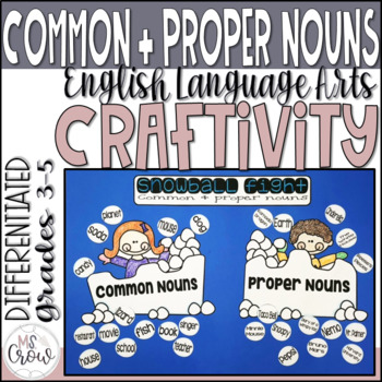 Winter Craftivity Common & Proper Nouns Snowball Fight
