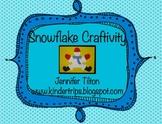 Winter Craftivity-Snowflake