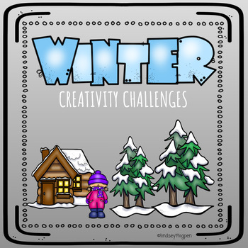 Winter Activities| Creativity Challenges| Enrichment, Early Finishers, Centers