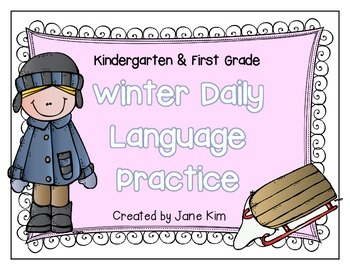Winter Daily Language Practice~Kindergarten & First Grade