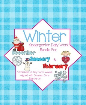Winter Daily Work Bundle for Kindergarten Common Core (And