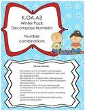 Winter Decompose Numbers K.OA.A.3 COMMON CORE