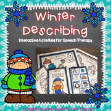 Winter Describing: Interactive Activities for Speech Therapy
