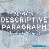 Winter Descriptive Paragraph Writing Planner w/Sensory Language {CCSS}
