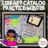 Library Catalog Practice   Winter Edition