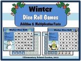 Winter Dice Game - Addition and Multiplication Fact Practice