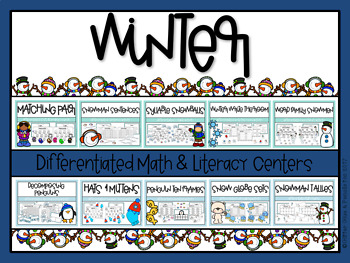 Winter Differentiated Math and Literacy Centers BUNDLE