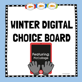 Winter Digital Choice Board-PicCollage #freebie