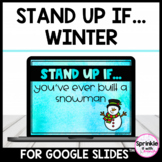 Winter Digital Stand Up If...