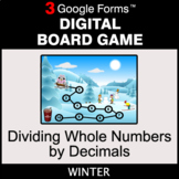 Winter: Dividing Whole Numbers by Decimals - Digital Board