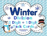 Winter Division (2 Digit ÷ 1 Digit Numbers) Task Cards