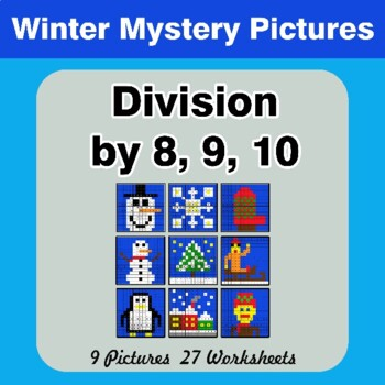 Winter:  Division by 8 / Division by 9 / Division by 10 - Math Mystery Pictures