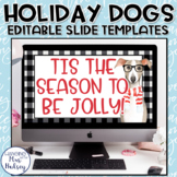 Winter Dogs Google Slides Templates Distance Learning